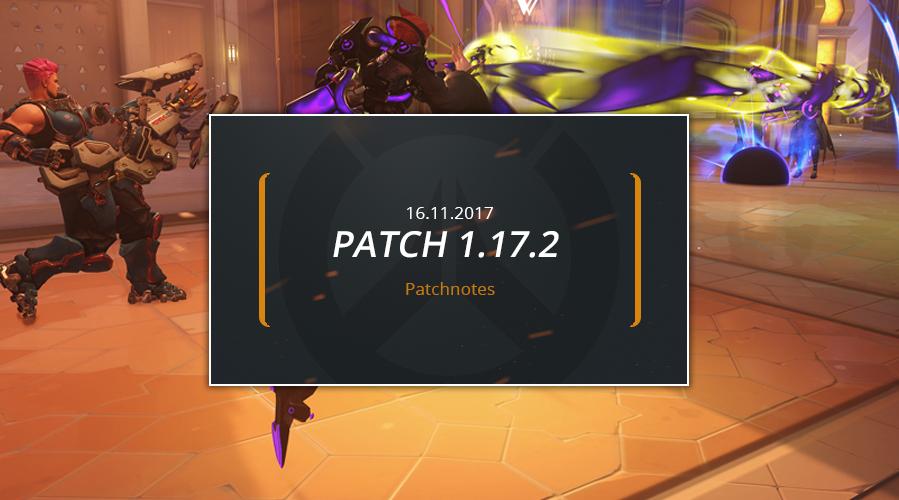 Patchnotes zum Overwatch Patch 1.17.2