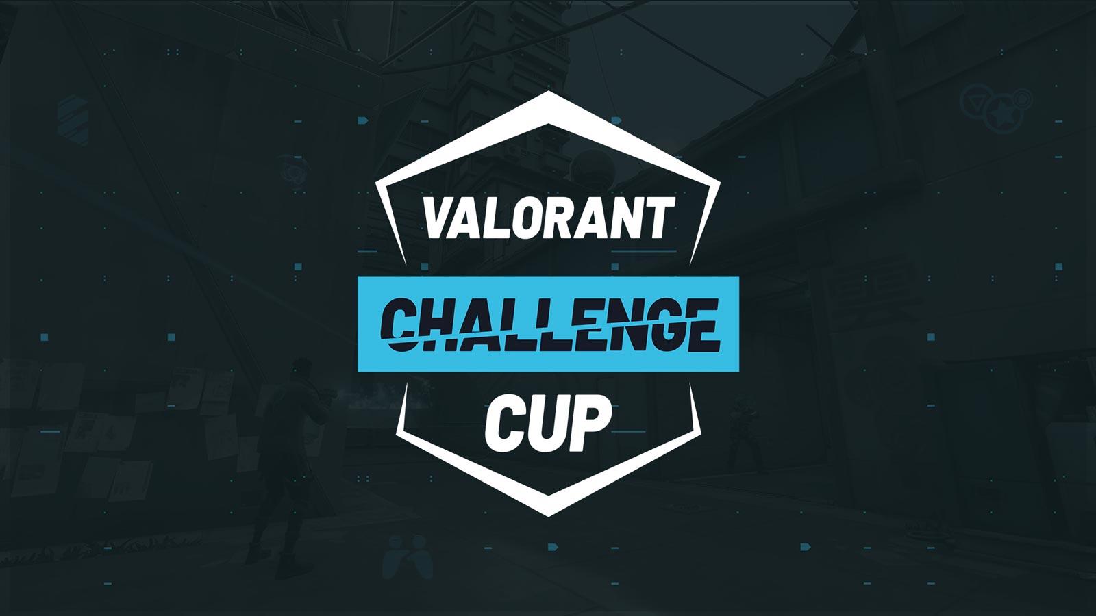 Valorant Challenge Cup